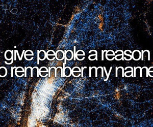 remember, reason, and bucket list image