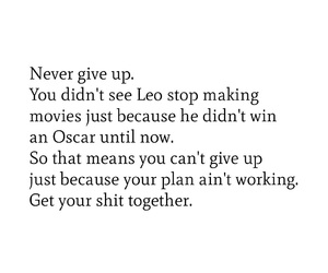 inspiration, Leo, and never give up image
