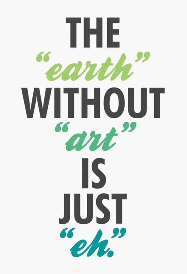 Art Quotes Extraordinary The Beautiful Symbiosis Between Design And Inspirational Quotes