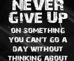 quote, text, and never give up image