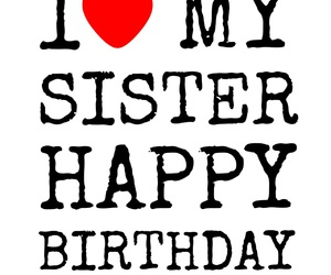 birthday, sister, and love image