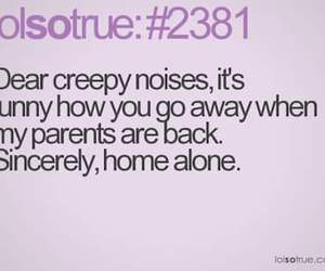 noises, alone, and creepy image