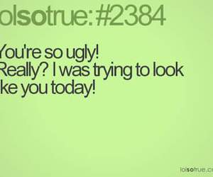 funny, ugly, and you image
