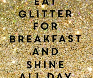 glitter, shine, and breakfast image