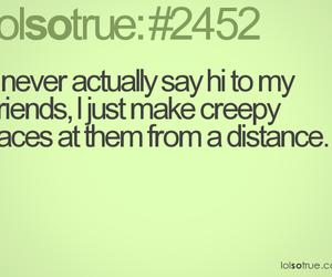 creepy, friends, and hi image