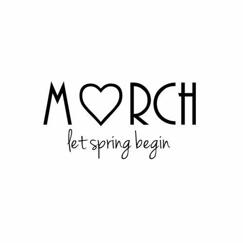 Welcome March Shared By Simplemente Paula On We Heart It