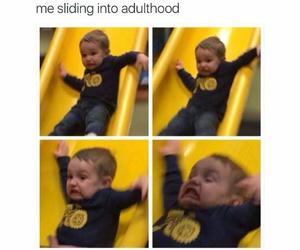 funny, adulthood, and meme image