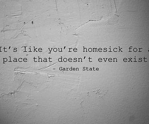 quote, homesick, and garden state image