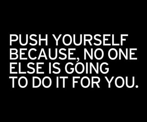 quotes, motivation, and push image