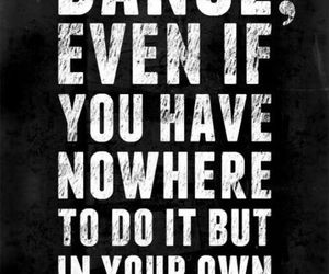 dance, quotes, and living room image