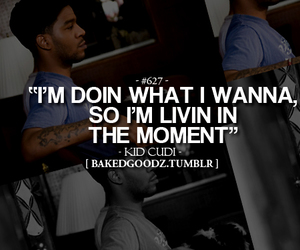 kid cudi, quote, and life image