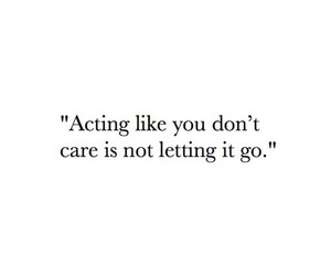quote, don't care, and life image