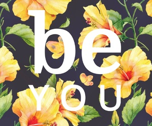 quote, flowers, and be you image