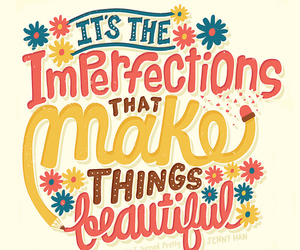 beautiful, imperfections, and quotes image