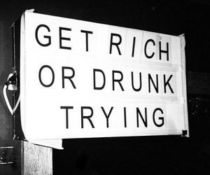 grunge, rich, and drunk image