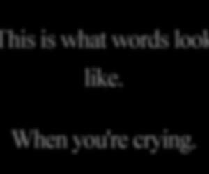 crying, text, and sad image