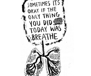 breathe, quotes, and okay image
