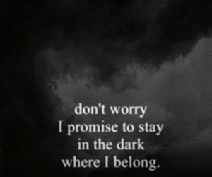 dark, quotes, and promise image