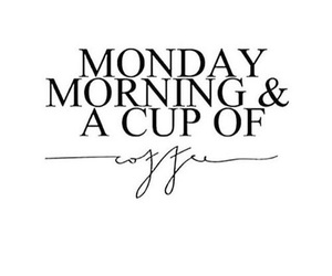 monday, quote, and coffee image