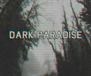 dark, paradise, and grunge image