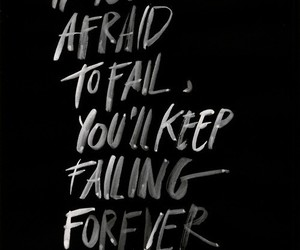 quote, afraid, and forever image