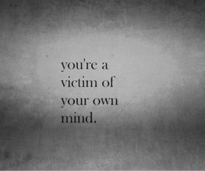 mind, victim, and quotes image