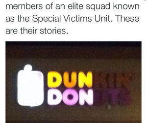 crime, dunkin donuts, and funny image