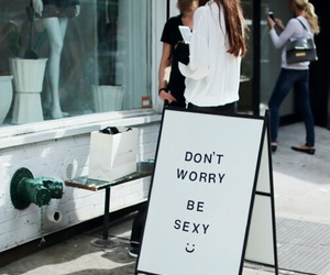 quotes, sexy, and don't worry image