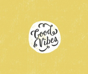 quotes, yellow, and good vibes image