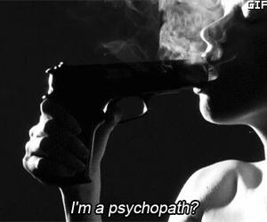 psychopath, gun, and smoke image