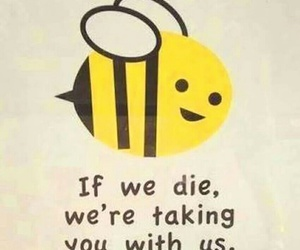 bee, funny, and quotes image