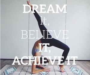 believe, Dream, and fitness image