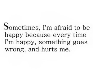 quotes, happy, and hurt image