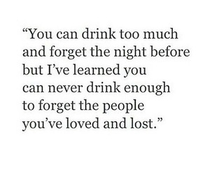 alcohol, hurt, and lost image