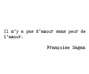 quotes, fear, and francoise sagan image