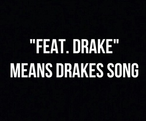 Drake, quote, and music image