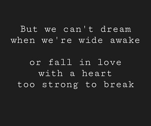 dreams, fall in love, and heartbreak image