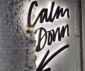 calm, calm down, and chill image
