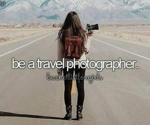 travel, photographer, and bucket list image