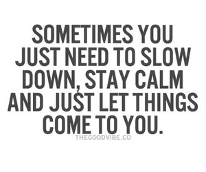 let go, quotes, and stay calm image