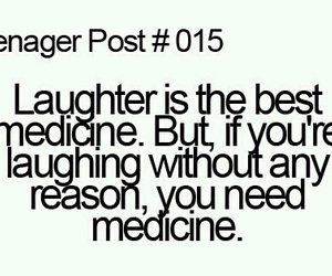 teenager post, medicine, and funny image