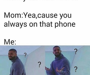 funny, Drake, and phone image