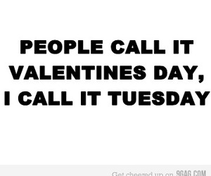 valentines day, text, and tuesday image
