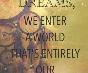Dream, quotes, and world image