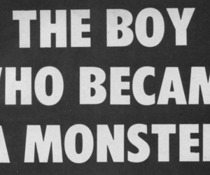 text, monster, and boy image