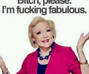 funny, betty white, and fabulous image