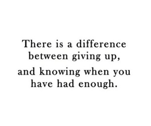 quote, giving up, and sad image