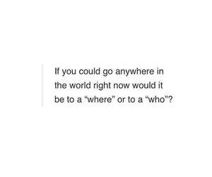 quote, Who, and where image