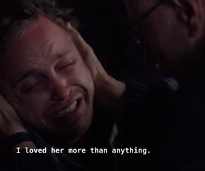 love, breaking bad, and sad image