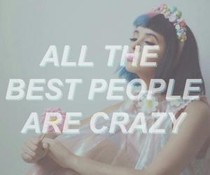 melanie martinez, crazy, and quotes image